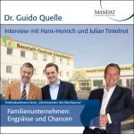 Familienunternehmen - Engpässe und Chancen: Gespräch mit Hans-Henrich und Julian Tintelnot