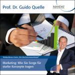 Marketing: Wie Sie Sorge für starke Konzepte tragen