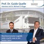 Wachstumsmotor Logistik - Jeder macht, was er am besten kann:  Gespräch mit Dr. Michael A. Kluger