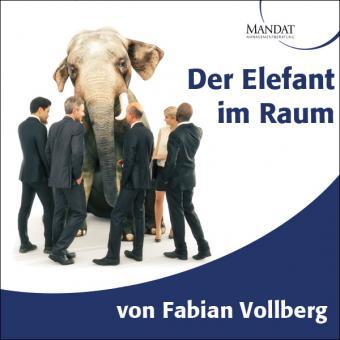 Der Elefant im Raum – Vertrieb für Unternehmenslenker