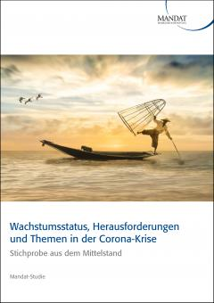 Wachstumsstatus, Herausforderungen und Themen in der Corona-Krise: Stichprobe aus dem Mittelstand