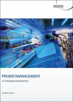 Projektmanagement in Handelsunternehmen