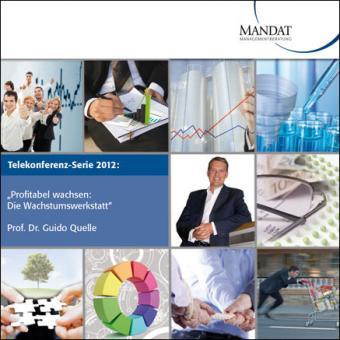 Telekonferenz-Serie 2012: Profitabel wachsen - die Wachstumswerkstatt