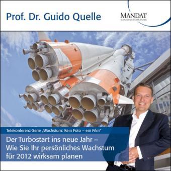 Der Turbostart ins neue Jahr - Wie Sie Ihr persönliches Wachstum für 2012 wirksam planen