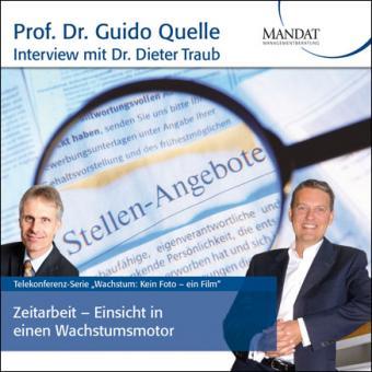 Zeitarbeit - Einsicht in einen Wachstumsmotor: Gespräch mit Dr. Dieter Traub