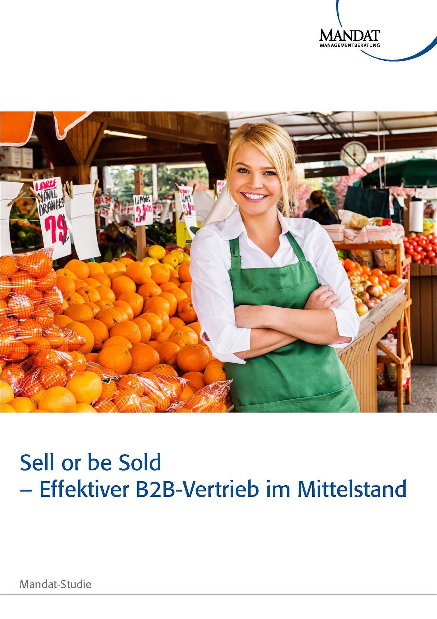 ell or be Sold – Effektiver B2B-Vertrieb im Mittelstand