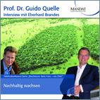 Nachhaltig wachsen: Gespräch mit Eberhard Brandes, Vorstand WWF Deutschland, Berlin